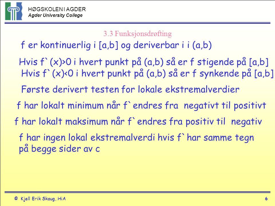 f er kontinuerlig i [a,b] og deriverbar i i (a,b)